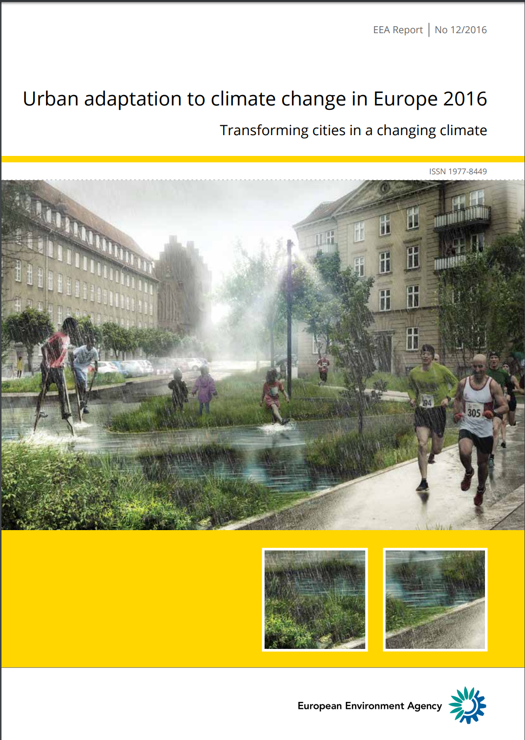 Urban adaptation to climate change in Europe 2016